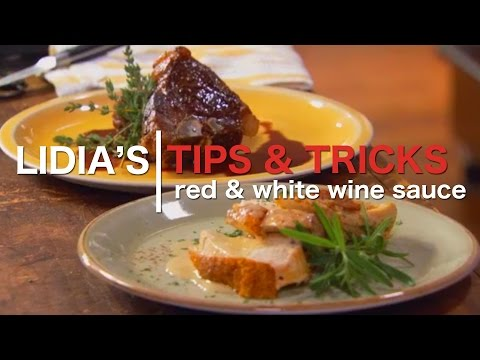 Tips, Tricks & More: How to Make White and Red Wine Sauces