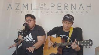 AZMI - PERNAH COVER by TOMMY KAGANANGAN acoustic version