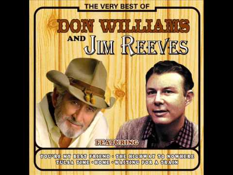 You're My Best Friend (Don Williams) - Don Williams & Jim Reeves