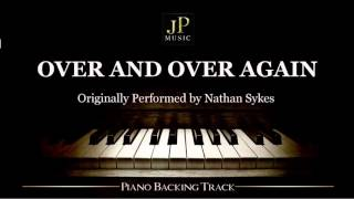 Over And Over Again ft. Ariana Grande by Nathan Sykes (Piano Accompaniment)