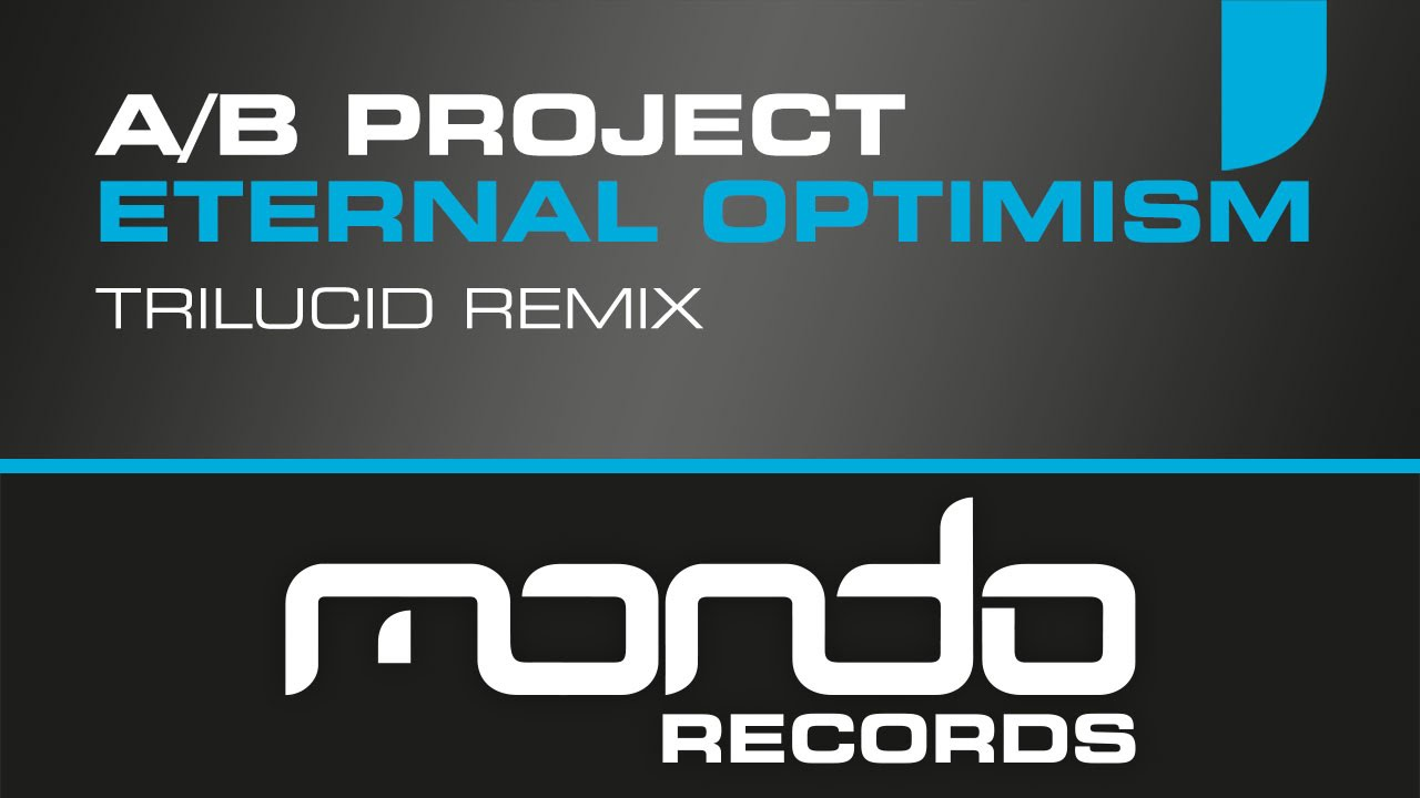 A/B Project - Eternal Optimism
