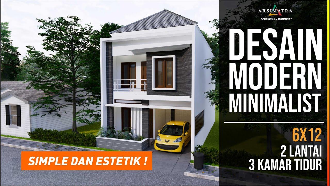 Simple Dan Estetik Desain Rumah Modern Minimalis 2 Lantai Di Lahan 6x12 Youtube