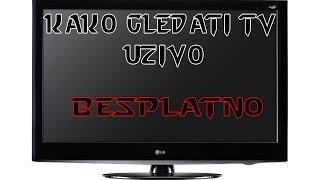 Repeat youtube video Kako gledati TV Uzivo - Besplatno