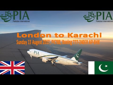 ✈FLIGHT REPORT✈ PIA Pakistan International Airlines, London To Karachi, Boeing 777-240ER, PK788