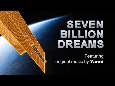 Seven Billion Dreams