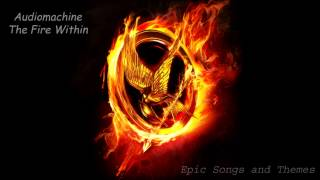 Audiomachine - The Fire Within