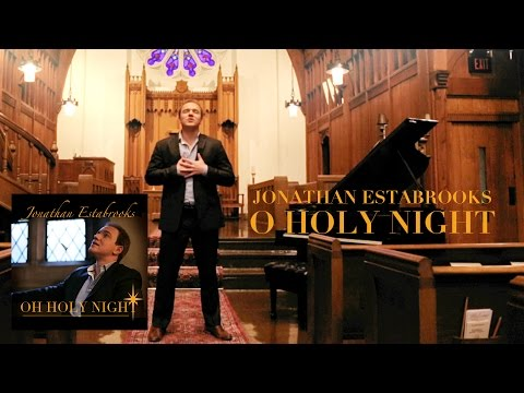 O HOLY NIGHT | Jonathan Estabrooks