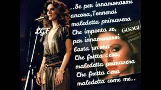 Loretta Goggi Maledetta primavera testo