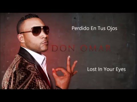Don Omar ft. Natti Natasha - Perdido En Tus Ojos - Lyrics (Letra) English/Spanish