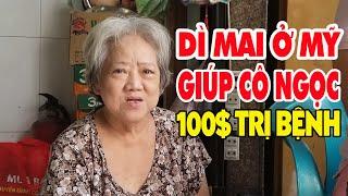Giúp cô Ngọc (chợ Nhật Tảo) sống dựa em gái có tiền trị bệnh