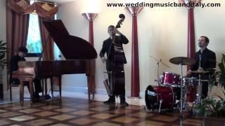 Wedding Music Band Italy Jazz Piano Trio