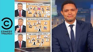 The Sean Hannity Crime Family? | The Daily Show With Trevor Noah