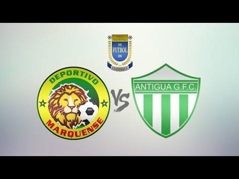 Marquense - Antigua Guatemala | Jornada 20 - Clausura 2018