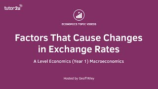 Factors Causing Currency Changes
