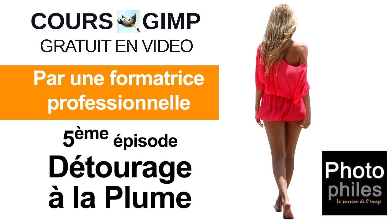 N° 5 Cours GIMP. Logiciel de retouche photo gratuit. Cours complet et gratuit