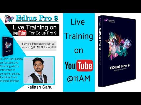 edius-9-pro-live-training-on-youtube-@11am