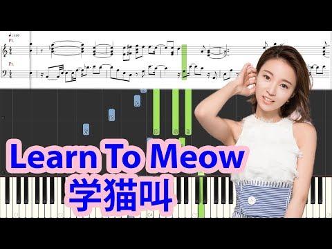 [Piano Tutorial] Learn To Meow | 学猫叫 (Xue Mao Jiao) - Xiao Panpan & Xiao Fengfeng