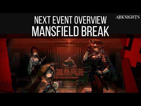 NEXT EVENT OVERVIEW, Mansfield Break | Arknights
