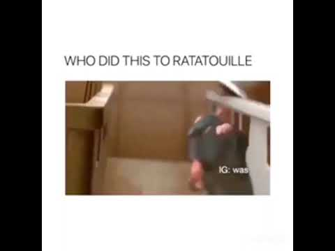 who did this to Ratatouille