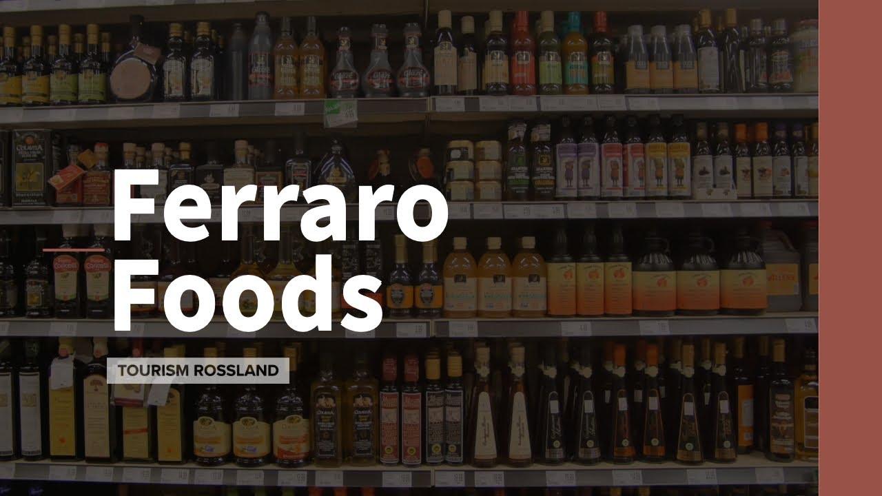 Rossland: Ferraro Foods