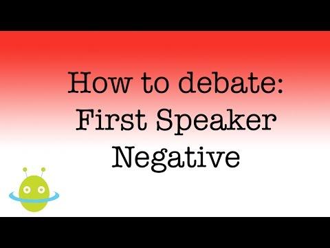 How to debate - first speaker negative