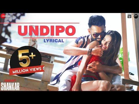 Undipo - Lyrical | iSmart Shankar | Ram Pothineni, Nidhhi Agerwal & Nabha Natesh