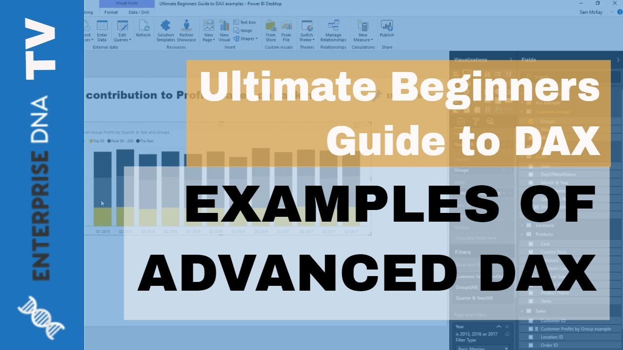 Examples Of Advanced DAX - (1 18) Ultimate Beginners Guide to DAX
