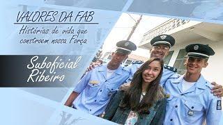 Valores da FAB - Suboficial Ribeiro