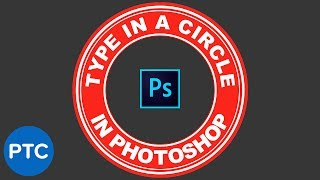 How To Type In a Circle In Photoshop - Text In a Circular Path Tutorial