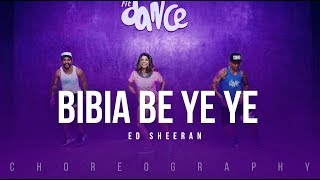 Bibia Be Ye Ye - Ed Sheeran | FitDance Life (Choreography) Dance Video