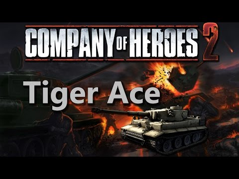 Company of Heroes 2 - Tiger Ace - Theater of War General Difficulty