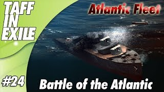 Atlantic Fleet |  Battle of Atlantic | Part 24 - Brits Fighting Back?!