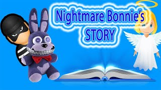 Fnaf Plush- Nightmare Bonnie's Story