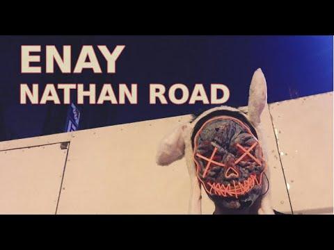 ENAY - Nathan Road (Leaving ChinaTown)