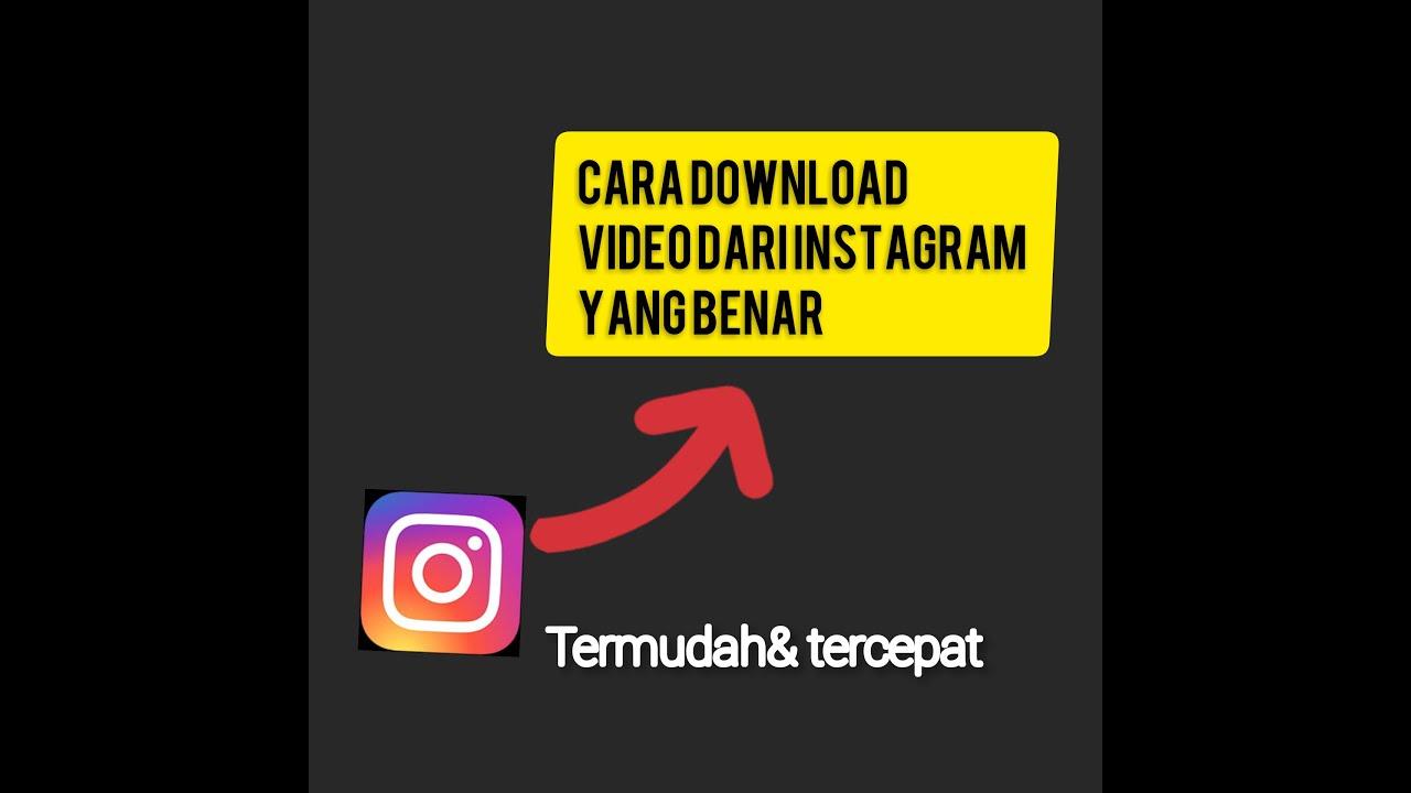 Cara mendownload video dari Instagram yang benar 2020!! - YouTube