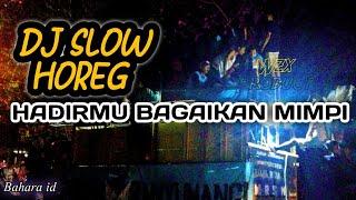 Download DJ Hadirmu Bagaikan Mimpi Terbaru Angklung slow bass