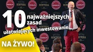 Na żywo: 10 najważniejszych zasad ułatwiających inwestowanie - Wojciech Orzechowski