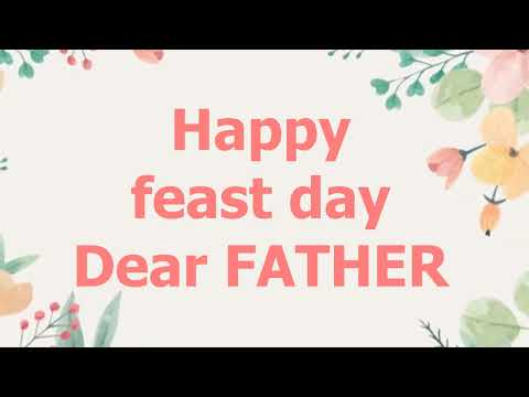 Happy Feast Day Dear Father (Song)