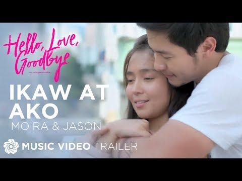 Moira Dela Torre And Jason Hernandez - Ikaw At Ako   Hello, Love, Goodbye OST