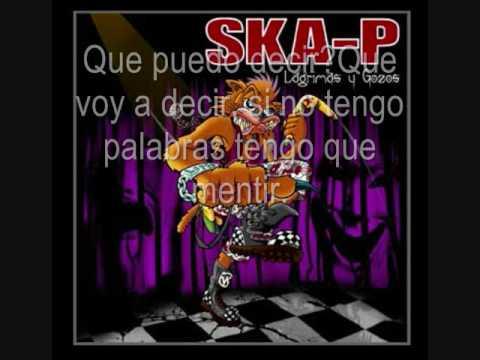 Ska-P - Que puedo decir con letra