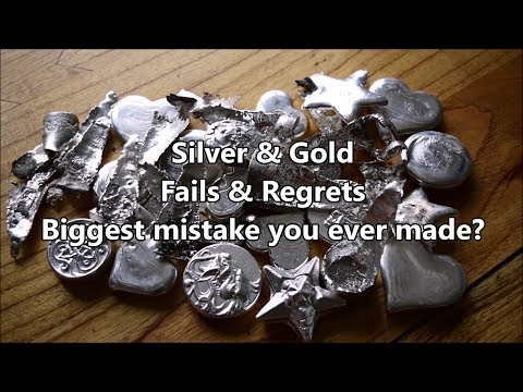 Silver & Gold regrets - Biggest mistake you ever made?