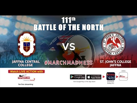 111th Battle of the North - Jaffna Central College v St. John's College – Day 1