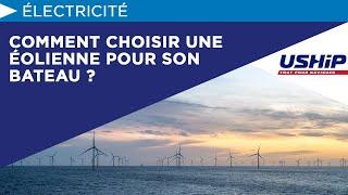 Comment Choisir Une éolienne Pour Son Bateau ?   Académie Uship