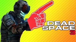 THE FOAM FINGER | Dead Space 3 | Origin Access Launch