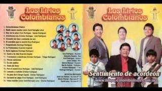 Los Lirios Colombianos -Traicionera y Mentirosa
