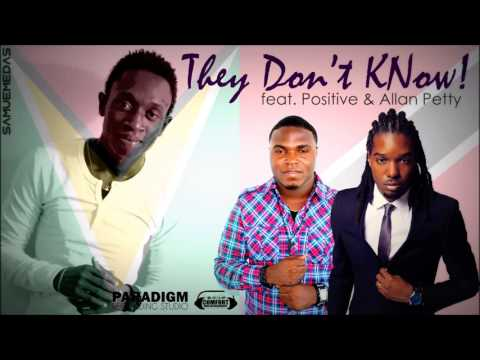 They dont Know - Samuel Medas feat. Positive & Allan Petty