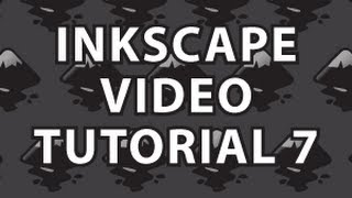 Inkscape Video Tutorial 7