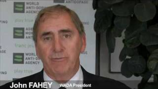 World Anti Doping Agency (WADA) - President John Fahey -Testimonial