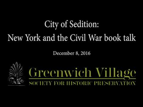 City of Sedition: New York and the Civil War book talk