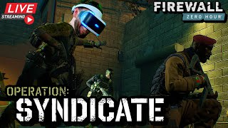 Firewall Zero Hour Operation: SYNDÏCATE on Playstation VR